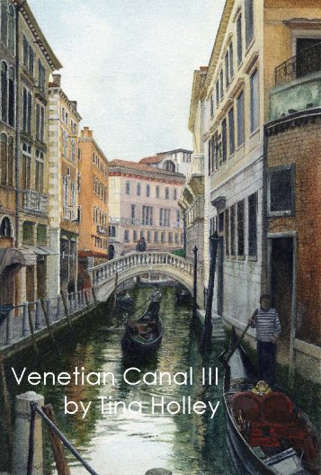 Canal and gondolas in Venice. Watercolour painting by Tina Holley